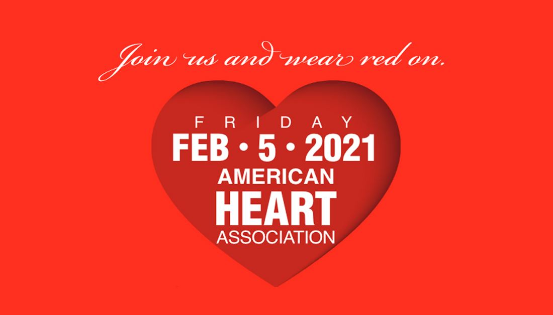 Join Us and Wear Red on Friday, Feb 5, 2021. American Heart Association