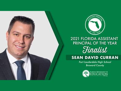 Sean Curran, Fort Lauderdale High School, Named Florida 2021Assistant Principal Year of the Year Finalist